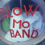 SLOW MO BAND